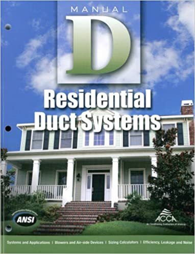 High Quality Manual D Residential Duct Systems: Hank Rutkowski, Air Conditioning  Contractors Of America: 9781892765505: Amazon.com: Books