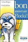Bon anniversaire Flocki ! par Bröger