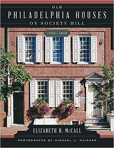 Buy Old Philadelphia Houses on Society Hill, 1750-1840 Book