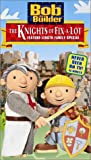 : Bob the Builder - The Knights of Fix-a-Lot [VHS]