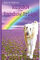 Jack McAfghan's Return from Rainbow Bridge (The Jack McAfghan Series) (Volume 3) Paperback