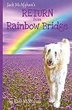 Jack McAfghan's Return from Rainbow Bridge (The Jack McAfghan Series) (Volume 3)