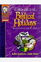 A Family Guide to the Biblical Holidays Paperback