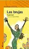 Las Brujas, Roald Dahl, 8420448648