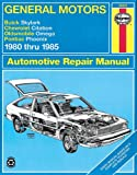 General Motors - Buick Skylark, Chevrolet Citation, Oldsmobile Omega, Pontiac Phoenix:1980 Thru 1985, Rik Paul and John Haynes, 1563921545