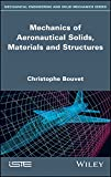 Mechanics of Aeronautical Solids, Materials and Structures