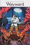 Wayward Volume 5: Tethered Souls