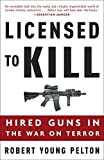 Image of Licensed to Kill: Hired Guns in the War on Terror