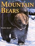 Mountain Bears, Wayne Lynch, 1894004280