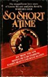 Front cover for the book So Short A Time by Barbara Gelb