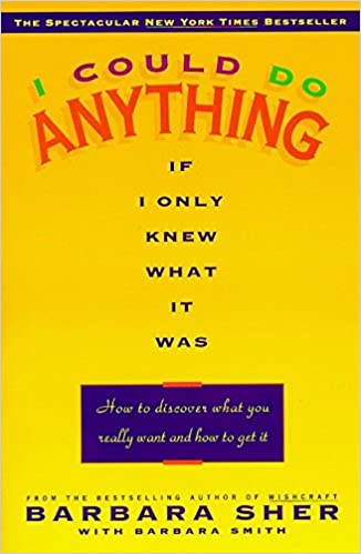 Buy i could do anything if i only knew what it was how to discover buy i could do anything if i only knew what it was how to discover what you really want and how to get it book online at low prices in india fandeluxe Choice Image