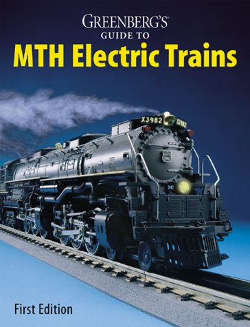 (Greenberg's Guide to MTH Electric Trains )