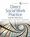 img - for Empowerment Series: Direct Social Work Practice: Theory and Skills (SW 383R Social Work Practice I) book / textbook / text book