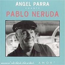 Pablo Neruda: Solo El Amor