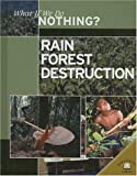 Rain Forest Destruction, Ewan McLeish, 0836877586