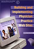 Building and Implementing Physician Practice Website, Michael Rothschild, 1579471552