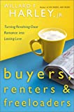 Buyers, Renters and Freeloaders, Willard F. Harley, 0800718135