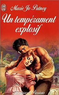 Un temperament explosif par Mary Jo Putney