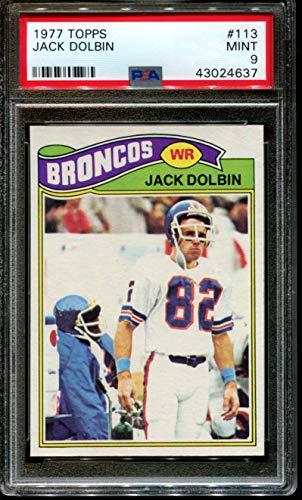 1977 TOPPS #113 JACK DOLBIN RC BRONCOS PSA 9 F2711062-637