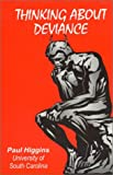 Thinking about Deviance, Paul Higgins, 1882289641