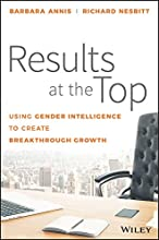 Results at the Top: Using Gender Intelligence to Create Breakthrough Growth