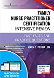 img - for Family Nurse Practitioner Certification Intensive Review, Third Edition: Fast Facts and Practice Questions - Book and Free App   Highly Rated FNP Exam Review Book book / textbook / text book