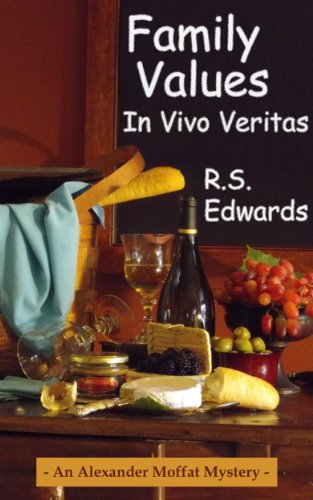 Family Values: In Vivo Veritas (Alexander Moffat Mysteries Book 2)