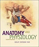 Anatomy and Physiology, Rod Seeley, Trent Stephens, Philip Tate, 0073293687