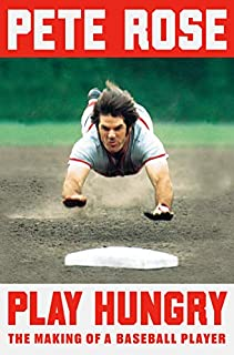 Book Cover: Play Hungry: The Making of a Baseball Player