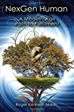 img - for NexGen Human: A Modern Age Path to Fulfillment book / textbook / text book