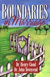 Boundaries in Marriage, Henry Cloud and John Sims Townsend, 031022151X