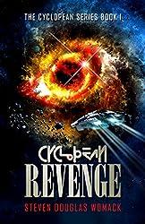 Cyclopean Revenge (Cyclopean Series Book 1)