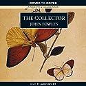 The Collector Hörbuch von John Fowles Gesprochen von: James Wilby