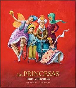 Descargar Epub Las Princesas Más Valientes