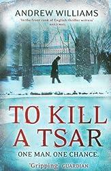 To Kill a Tsar