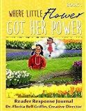 Where Little Flower Got Her Power: Reader Response Journal (Children of The World Storybook and Educational Series)
