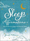 Sleep Affirmations: 200 Phrases for a Deep and