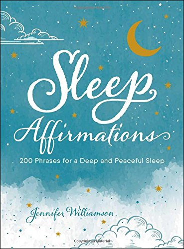 Download Sleep Affirmations: 200 Phrases for a Deep and Peaceful Sleep PDF