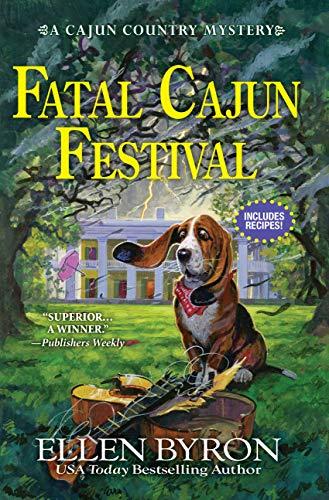 Fatal Cajun Festival: A Cajun Country Mystery by [Byron, Ellen]