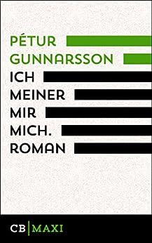 ich-meiner-mir-mich-roman-german-edition