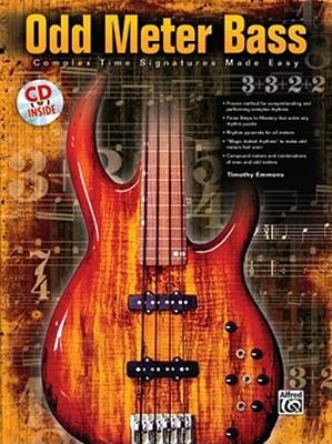 [(Odd Meter Bass: Complex Time Signatures Made Easy)] [Author: Timothy Emmons] published on (May, 2008)