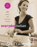 Everyday Italian%3A 125 Simple and Delic