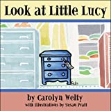 img - for Look at Little Lucy book / textbook / text book