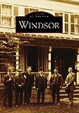 Windsor, Windsor Historical Society, 0738554502