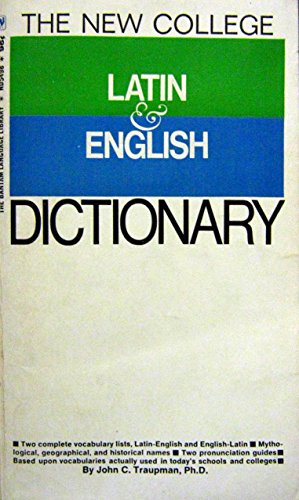 Bantam New College Latin/English Dictionary