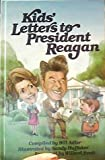 Kids' Letters to President Reagan