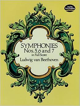 ベートーヴェン: 交響曲全集 第2巻: 第5番 「運命」、第6番 「田園」、第7番/ドーヴァー社/大型スコア