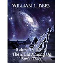 Return To Nibiru: Book Three of The Gods Among Us