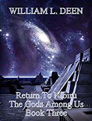 Return To Nibiru: Book Three of The Gods Among Us