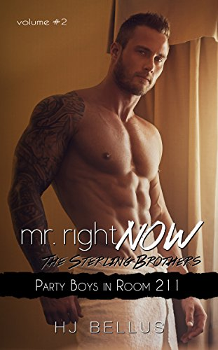 Mr Right Now Vol 2 Party Boy In Room 211 Kindle Edition By Hj
